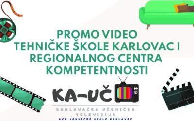 Snimljen promo video Tehničke škole Karlovac i Regionalnog centra kompetentnosti